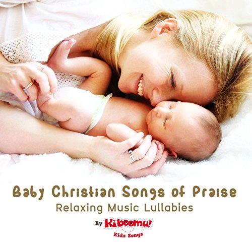 Baby Christian Songs of Praise...