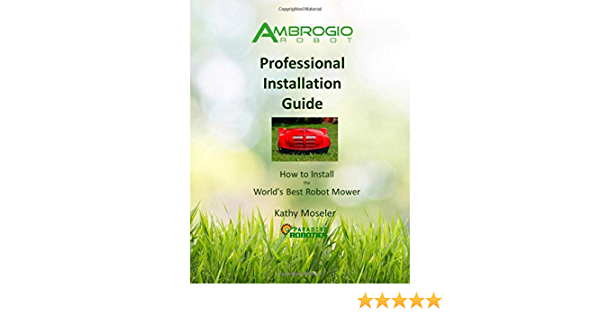 Ambrogio Robot Professional Installation Guide: How to Install the ...