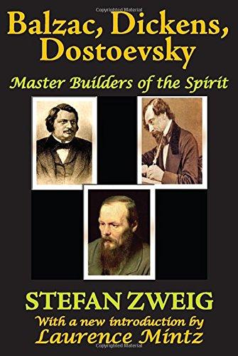 Balzac, Dickens, Dostoevsky: Master Builders of the Spirit pdf