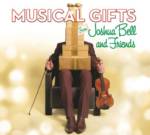 Joshua Bell Romance - Musical Gifts from Joshua Bell and Friends