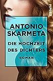 Die Hochzeit des Dichters: Roman (German Edition)