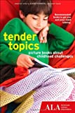 Tender Topics, Dorothy Stoltz and Elaine Czarnecki, 193758934X