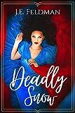 Amazon.com: Deadly Snow: A Snow White Retelling eBook: Feldman, J.E.: Kindle Store