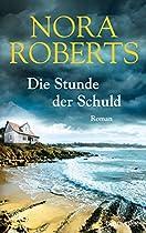 DIE STUNDE DER SCHULD: ROMAN (GERMAN EDITION)