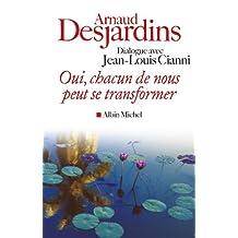 Oui, chacun de nous peut se transformer (Collections Spiritualites t. 6136) (French Edition)