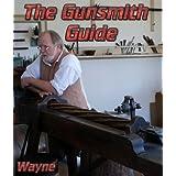 The Gunsmith Guide