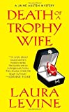 """Death of A Trophy Wife (A Jaine Austen Mystery)"" av Laura Levine"