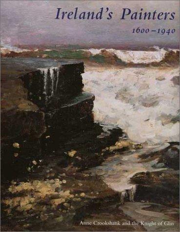 Ireland?de?ed????de??d????de??d??? Painters, 1600-1940 (The Paul Mellon Centre for Studies in British Art) by Anne Crookshank (2002-12-01)
