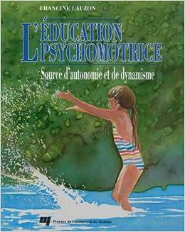 L'éducation psychomotrice
