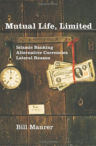 mutual-life-limited-islamic-banking-alternative-currencies-lateral-reason