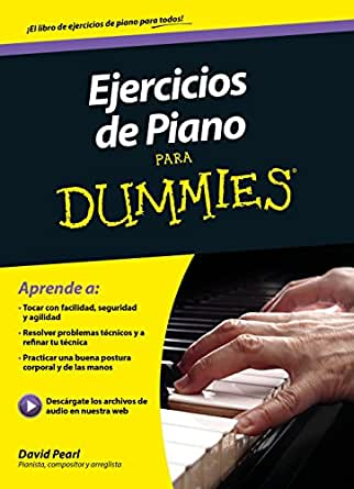 Ejercicios de piano para Dummies eBook: Pearl, David, Ferré ...