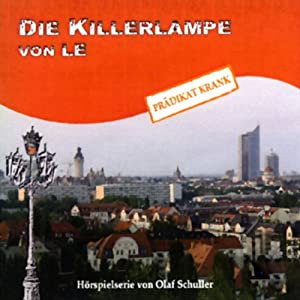 Die Killerlampe von LE Hörspiel