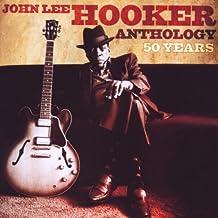 50 Years: The John Lee Hooker Anthology