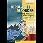Bipolar II Disorder: Modelling, Measuring and Managing (English Edition)
