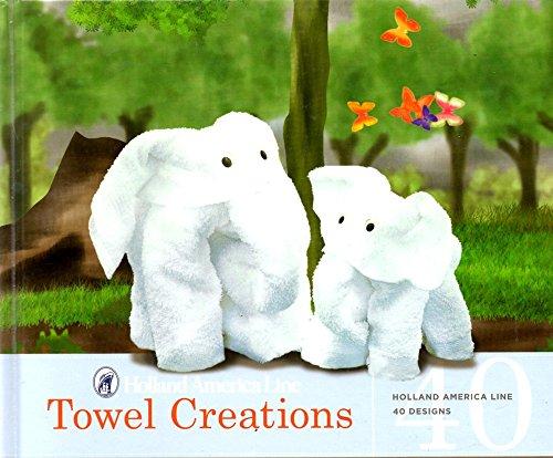 Towel Creations 40 Designs - Holland America Line
