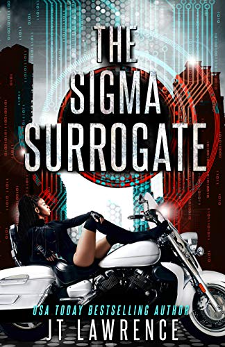 The Sigma Surrogate: An Electrifying Thriller (When Tomorrow Calls Book 0)