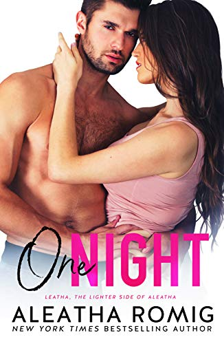One Night (Lighter Ones Book 3) by [Romig, Aleatha]