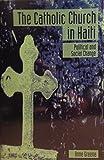 Catholic Church in Haiti 9780870133275