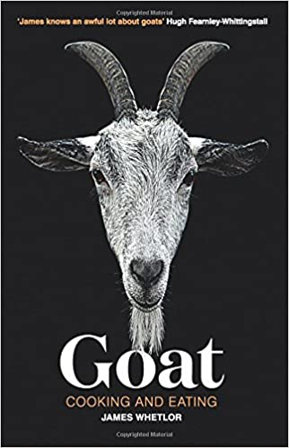 Goat Cooking And Eating James Whetlor Mike Lusmore 9781787131187