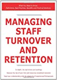 Managing Staff Turnover and Retention - What You Need to Know, James Smith, 1743047703