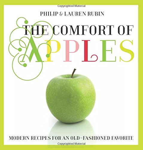Read Online Comfort of Apples: Modern Recipes For An Old-Fashioned Favorite PDF