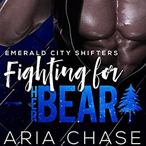 Fighting for Her Bear Audiobook