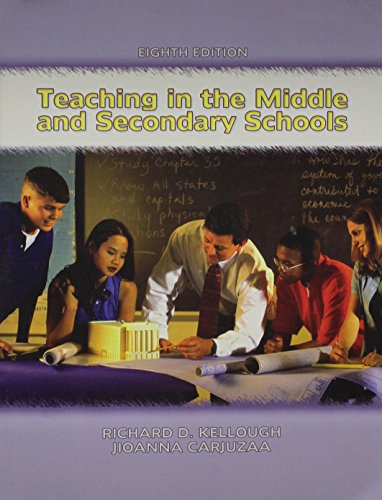 Teaching in the Middle and Secondary Schools [With Teacher-Tested Classroom Management Strategies]