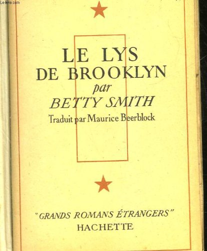 Le lys de brooklyn - a tree grows in brooklyn