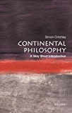 Continental Philosophy: A Very Short Introduction (Very Short Introductions Book 43)