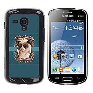 Ihec Tech I Had Fun Once - Grumpy Kitty / Funda Case back Cover guard / for Samsung Galaxy S Duos S7562