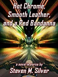 Hot Chrome, Smooth Leather, and a Red Bandanna (English Edition)