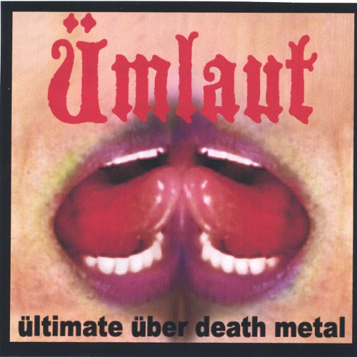 Umlaut: ültimate über Death Metal (CD & DVD) [Explicit] By