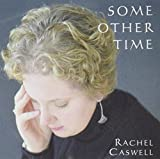 Some Other Time by Rachel Caswell (2002-08-03)
