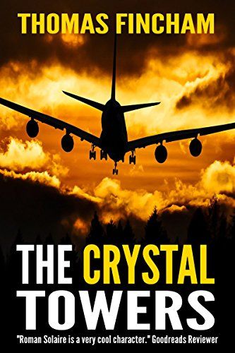 Download The Crystal Towers A Secret Agent Spy Action Thriller