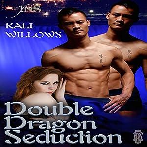 Double Dragon Seduction Audiobook