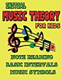 img - for Initial Music Theory for Kids (Grade 1-2): Note Reading, Intervals, Scales, Musical Words and Symbols for Childrens book / textbook / text book