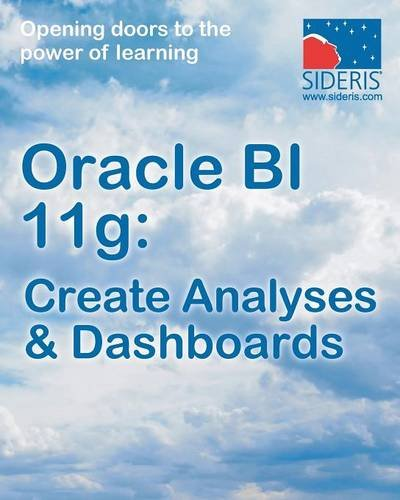 Download Oracle Bi 11g: Create Analyses & Dashboards pdf