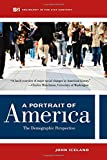 A Portrait of America: The  Demographic Perspective (Sociology in the Twenty-First Century)