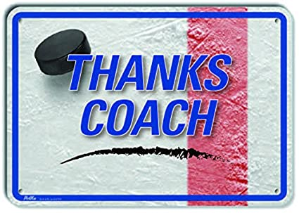 14 x 10 PetKa Signs and Graphics PKSP-0010-NA/_Thanks Coach Aluminum Sign Hockey Rink