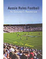 Aussie Rules Football: An Outsider's Perspective