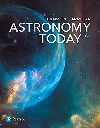 Astronomy today 9 eric chaisson steve mcmillan amazon astronomy today 9th edition kindle edition fandeluxe Choice Image