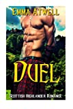 Duel: (Highlander Scottish Historical Arranged Marriage Protector Romance) (Medieval Scottish Highlander) by  Emma Atwell in stock, buy online here