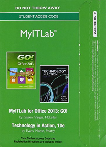 2: MyITLab -- Access Card -- for GO! with  Technology in Action