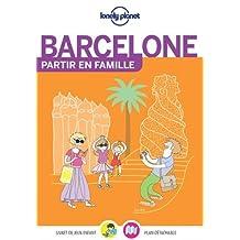 Barcelone: Partir en famille