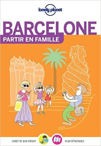 Barcelone : partir en famille