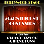 Magnificent Obsession (Dramatised) | Lloyd C. Douglas