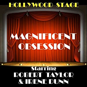 Magnificent Obsession (Dramatised) Audiobook
