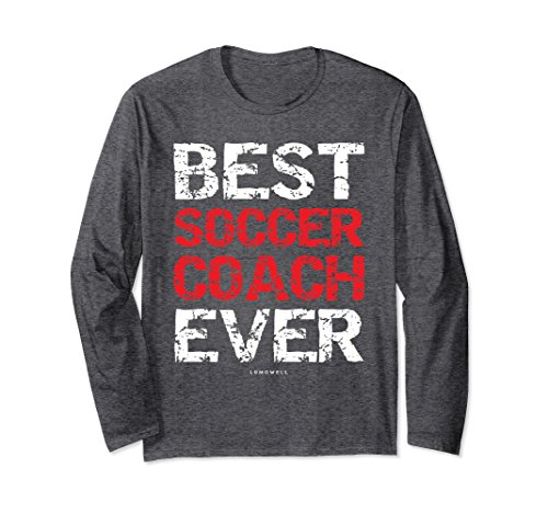 Unisex Best Soccer Coach Ever Funny Soccer Coach T Shirts - Gifts Large Dark (Best Ever Funny Feet)