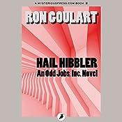 Hail Hibbler | Ron Goulart