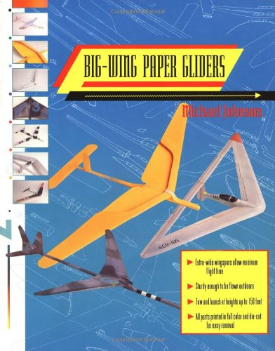 Big-Wing Paper Gliders